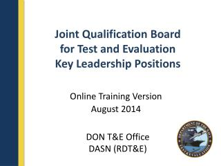 Joint Qualification Board  for Test and Evaluation Key Leadership Positions