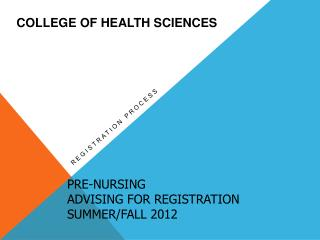 Pre-Nursing Advising for Registration Summer