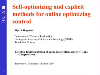 Self-optimizing and explicit methods for online optimizing control