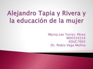 Alejandro Tapia y Rivera y  la educación de la mujer