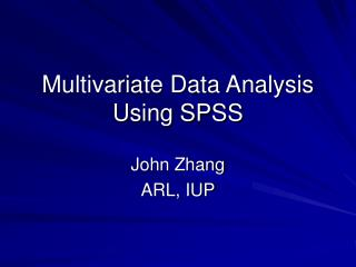 Multivariate Data Analysis Using SPSS