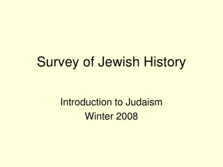 Survey of Jewish History