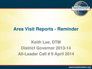 Area Visit Reports - Reminder