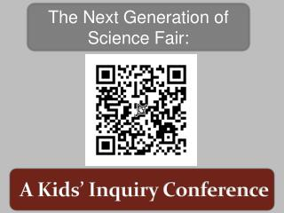 A Kids' Inquiry Conference