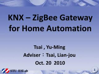 KNX – ZigBee Gateway for Home Automation
