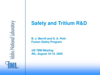 Safety and Tritium R&D