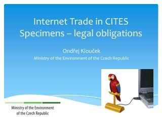 Internet Trade in CITES Specimens – legal obligations