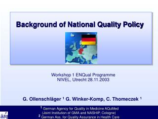 Background of National Quality Policy