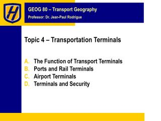 Topic 4 – Transportation Terminals