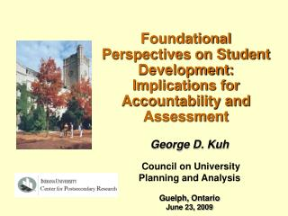 Foundational Perspectives on Student Development: Implications for Accountability and Assessment