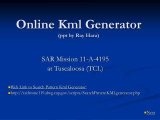Online Kml Generator (ppt by Ray Hara)
