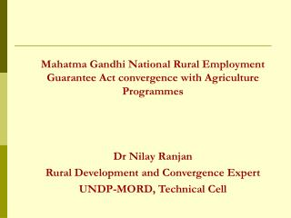 Mahatma Gandhi National Rural Employment Guarantee Act convergence with Agriculture Programmes