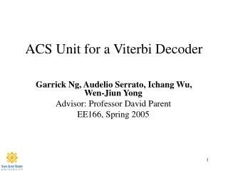 ACS Unit for a Viterbi Decoder