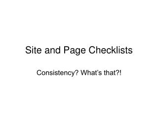 Site and Page Checklists