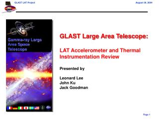GLAST Large Area Telescope: LAT Accelerometer and Thermal Instrumentation Review Presented by