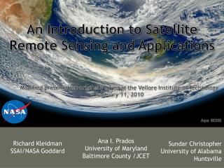 An Introduction to Satellite Remote Sensing and Applications