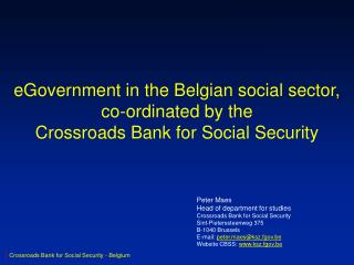 eGovernment in the Belgian social sector, co-ordinated by the Crossroads Bank for Social Security