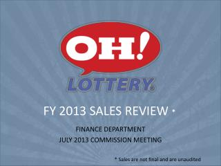 FY 2013 SALES REVIEW  *