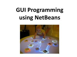 GUI Programming  using NetBeans