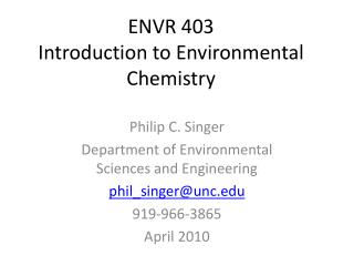 ENVR 403 Introduction to Environmental Chemistry