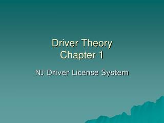 Driver Theory Chapter 1