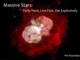 Massive Stars: