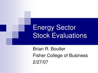Energy Sector  Stock Evaluations