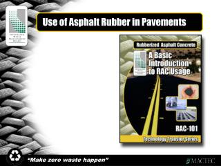 Use of Asphalt Rubber in Pavements