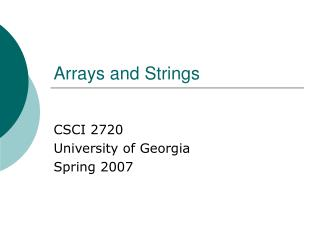 Arrays and Strings
