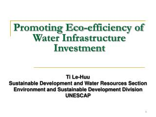 Promoting Eco-efficiency of Water Infrastructure Investment