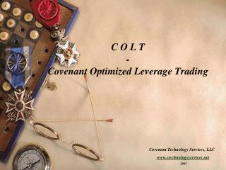 C O L T - Covenant Optimized Leverage Trading