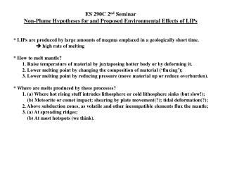 ES 290C 2 nd  Seminar Non-Plume Hypotheses for and Proposed Environmental Effects of LIPs
