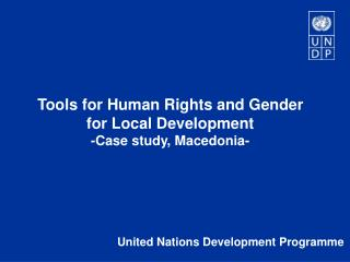 Tools for Human Rights and Gender for Local Development  -Case study, Macedonia-