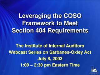 Leveraging the COSO Framework to Meet  Section 404 Requirements