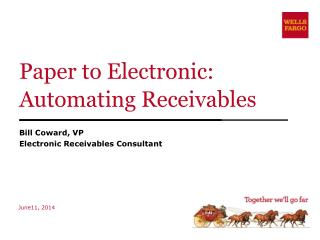 Paper to Electronic: Automating Receivables