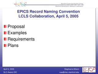 EPICS Record Naming Convention LCLS Collaboration, April 5, 2005