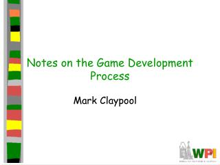 Notes on the Game Development Process