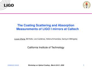 The Coating Scattering and Absorption Measurements of LIGO I mirrors at Caltech
