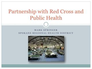 Partnership with Red Cross and Public Health