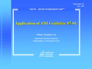 Application of ANI Guideline 07-01