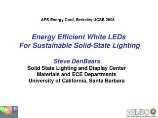 Energy Efficient White LEDs  For Sustainable Solid-State Lighting