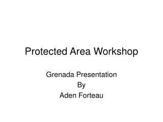 Protected Area Workshop