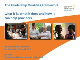 The Leadership Qualities Framework: what it is, what it does and how it can help providers