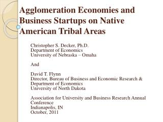 Agglomeration Economies and Business Startups on Native American Tribal Areas
