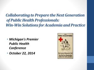 Michigan's Premier Public Health Conference October 22, 2014