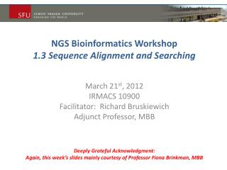 NGS Bioinformatics  Workshop 1.3  Sequence Alignment and Searching