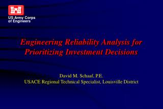 Engineering Reliability Analysis for Prioritizing Investment Decisions