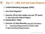 Day 11   UML and Use Case Diagrams