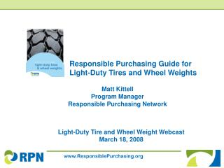 Responsible Purchasing Guide for Light-Duty Tires and Wheel Weights