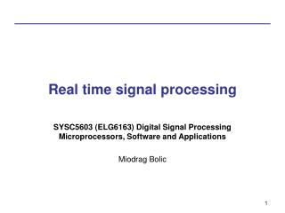 Real time signal processing